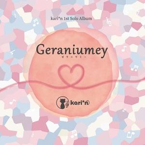 kari*n 1st Solo Album「Geraniumey」