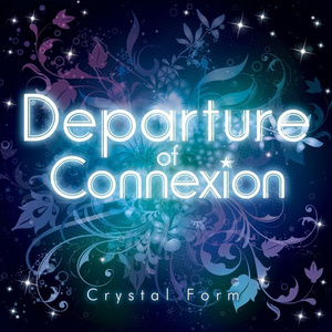 【1stCDセット】Departure of Connexion&桜花火(送料込¥2000)
