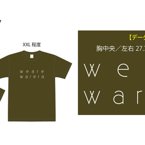 """we are warewa"" Tシャツ"