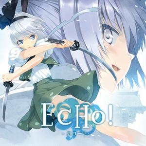 EcHo! -エコー!- | 東方アレンジ
