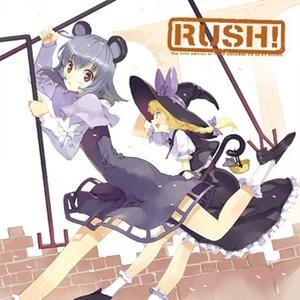 RUSH! -ラッシュ!- | 東方アレンジ