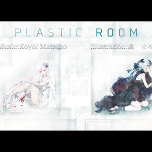 PLASTIC ROOM feat.IA&ONE