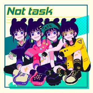 Not task