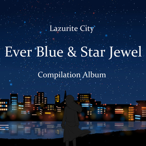 [CD] Ever Blue & Star Jewel / Lazurite City