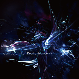 Campaign For Real J-Trance Vol.1