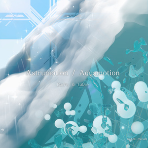 Astrumotion / Aquamotion