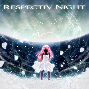 RESPECTIV NIGHT