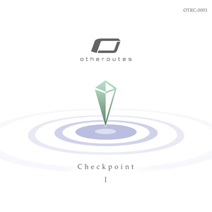 "otheroutes 1st short album ""Checkpoint I"""