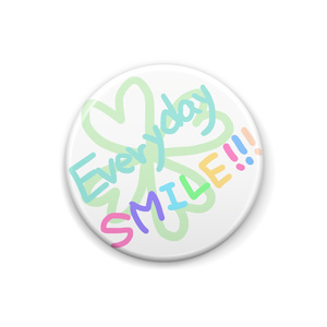 Everyday♡SMILE!缶バッチ