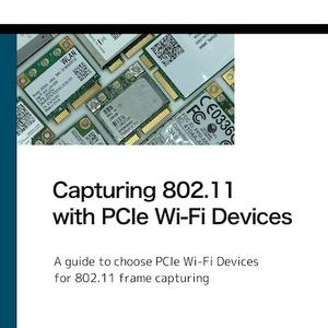 【電子版】Capturing 802.11 PCIe Wi-Fiデバイス編