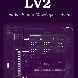 LV2オーディオプラグイン開発者ガイド [DLのみ版]