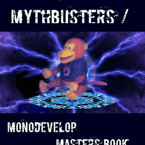 Xamarin MythBusters / MonoDevelop Masters Book