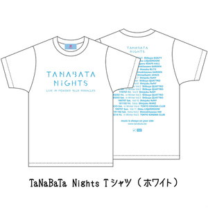 「TaNaBaTa Nights Tシャツ」など(受注期間:7/31 22時まで)