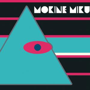 MOKINE MIKU