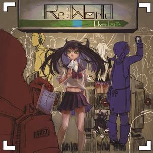 Re:World 歌詞カード