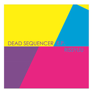 Dead Sequencer e.p.