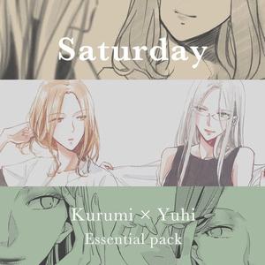 Saturday《くるみ✕夕陽》-Essential pack-
