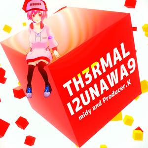 ミディ5thシングル THERMAL RUNAWAY