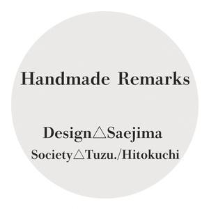 Handmade Remarks