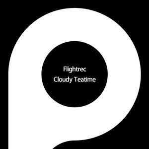 Flightrec / Cloudy Teatime
