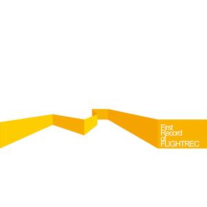 Flightrec / First Records of Flightrec