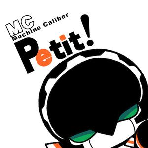 MC Petit!