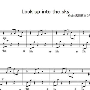Look up into the sky - ピアノ楽譜