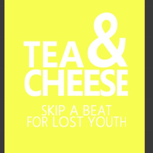 TEA&CHEESE