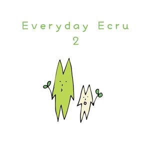Everyday Ecru 2