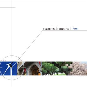 sceneries in metrics / ksmt