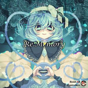 Re:Memory