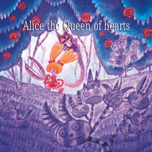 Alice the Queen of hearts(English version)