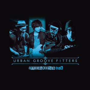 """URBAN GROOVE FITTERS """"The Official Bootleg Vol.4"""""""