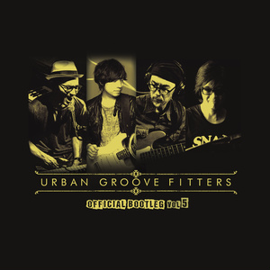 """URBAN GROOVE FITTERS """"The Official Bootleg Vol.5"""""""