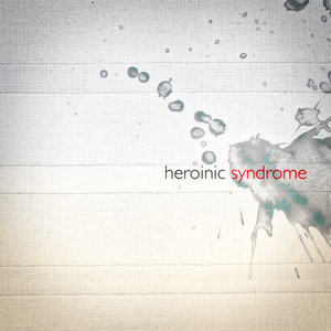 heroinic syndrome feat.れにゃた
