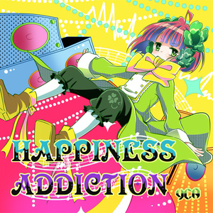 HAPPINESS ADDICTION
