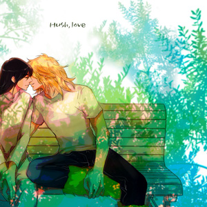 Hush,love