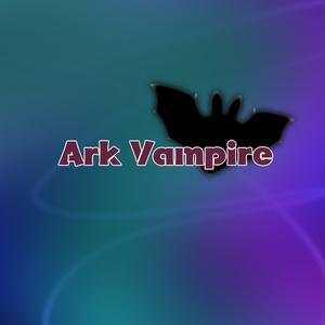 Ark Vampire