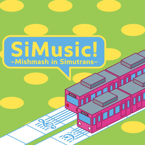 SiMusic! -Mishmash in Simutrans-