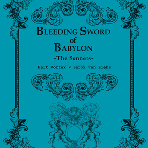 Bleeding Sword of Babylon - The sonnets-