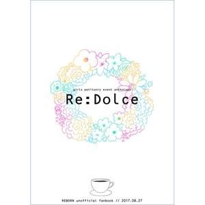 【Re:Dolce】開催記念アンソロジー