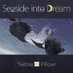Seaside into Dream