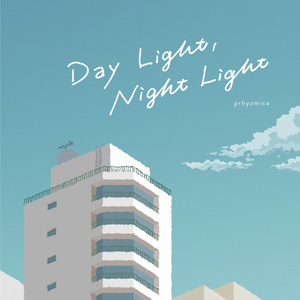 Day Light, Night Light