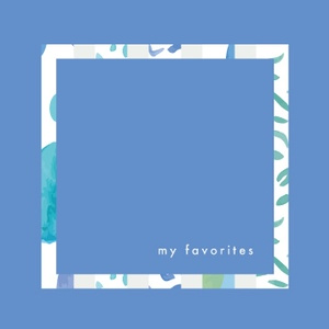ep 「 my favorites 」