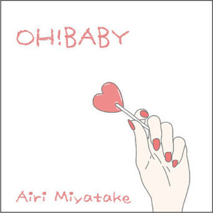 宮武愛理  シングル『OH!BABY』