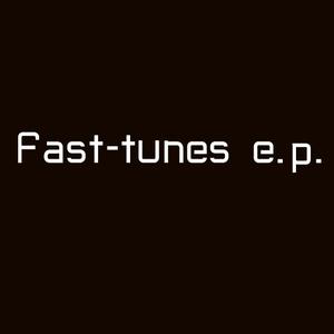 Fast tunes e.p.