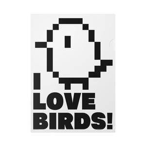 「I LOVE BIRDS!」ドット絵クリアファイル(白/黒)