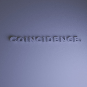 Coincidence (Late Night Mix)