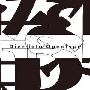 Dive Into OpenType