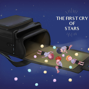 THE FIRST CRY OF STARS